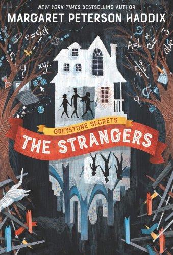 The Strangers: The Greystone Secrets #1