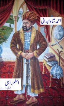 Ahmed Shah Abdali By Aslam Rahi MA Pdf