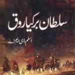 Sultan Barkyaruq By Aslam Rahi MA Pdf Download
