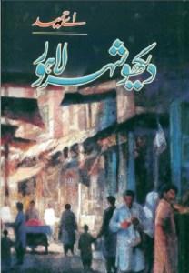Dekho Shehar Lahore By A Hameed Pdf