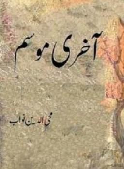 Aakhri Mausam Novel By Mohiuddin Nawab Pdf