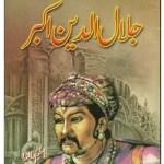 Jalaluddin Akbar Urdu By Aslam Rahi MA Pdf