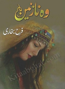 Woh Nazneen Novel By Farah Bukhari Pdf