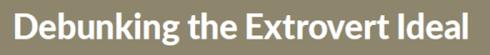 Quiet Book Summary_title_debunk extrovert ideal