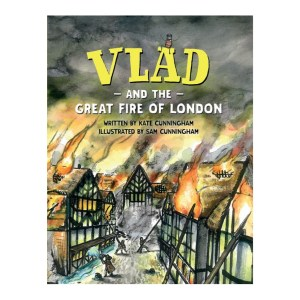 Vlad and the Great Fire of London Picture Book