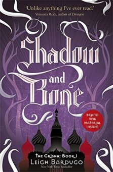 Shadow and Bone (grisha 1)
