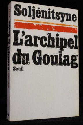 """""""L'archipel du Goulag"""", Soljenitsyne"""