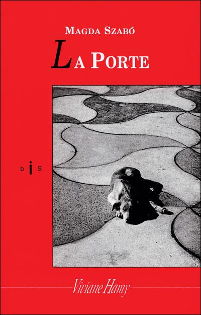 """""""La porte"""" de Magda Szabo"""