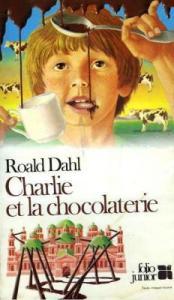 CHarlie et la chocolaterie, Roald Dahl