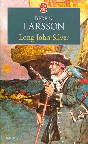 "Bjorn Larsson ""Long John Silver"""
