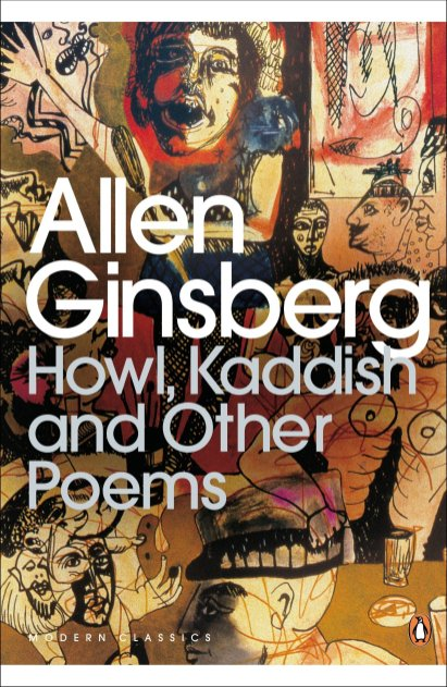 Allen Ginsberg Howl, Kaddish and Other Poems