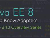 Get to Know Adapters: JSON Binding Overview Series