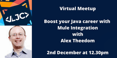 LJC Virtual Meetup: Boost your Java career with Mule Integration