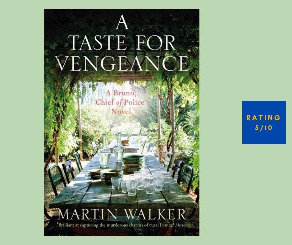 Martin Walker A Taste for Vengeance review