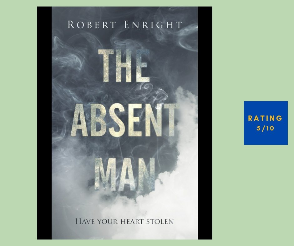 Robert Enright The Absent Man review