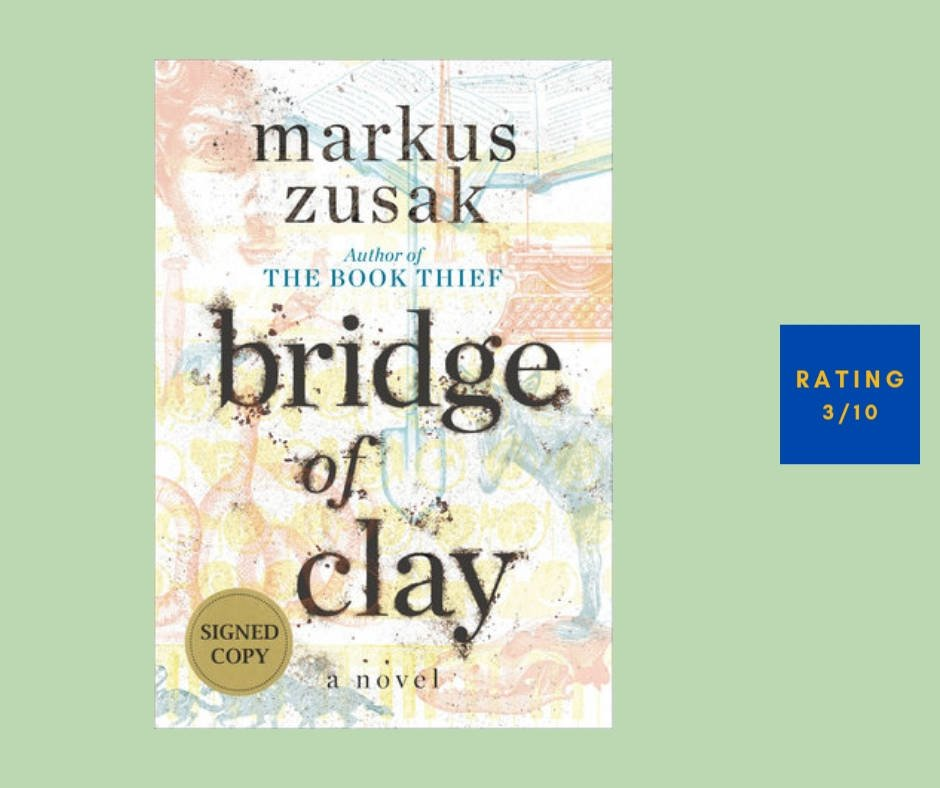 Marcus Zusak Bridge of Clay review