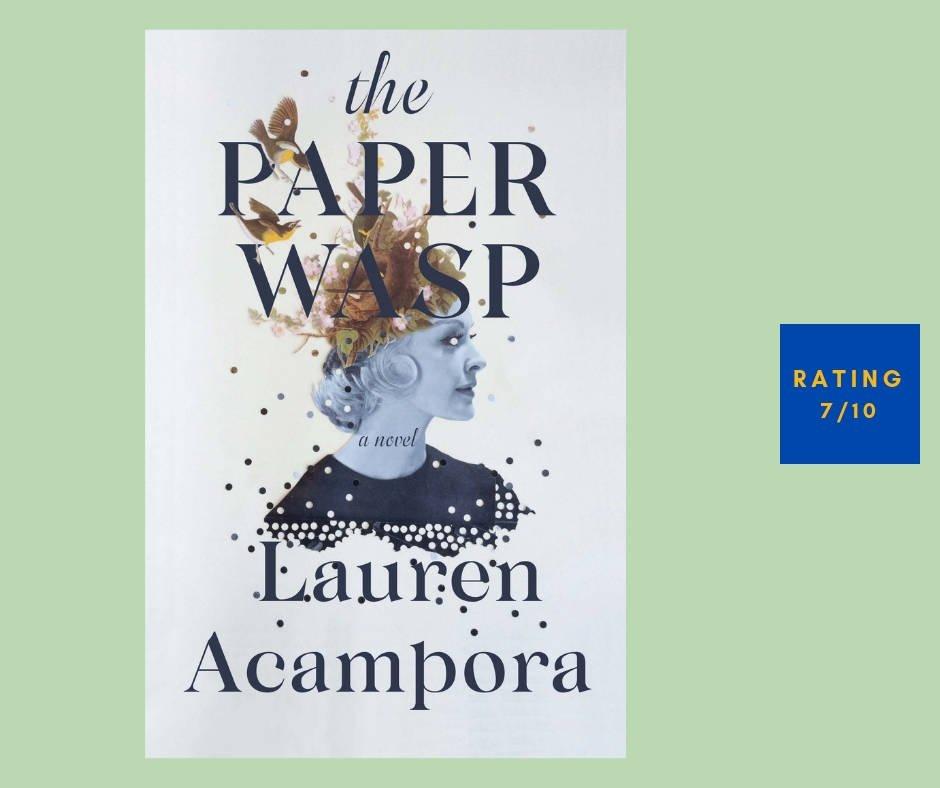 Lauren Acampora The Paper Wasp review