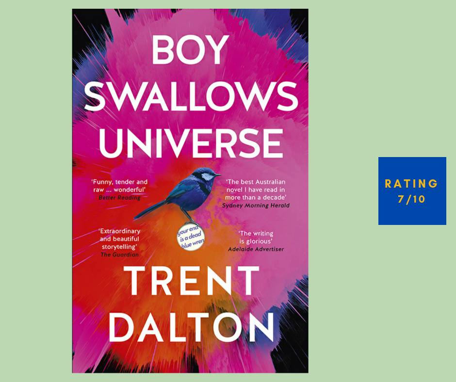 Trent Dalton Boy Swallows Universe [7/10]