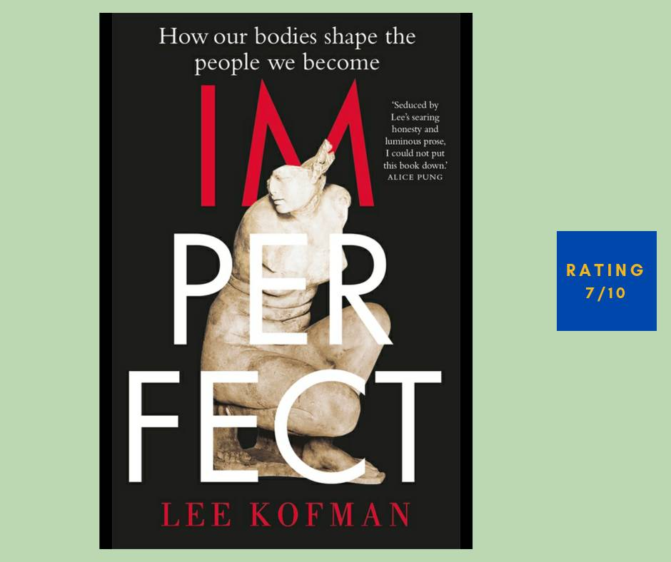 Lee Kofman Imperfect review