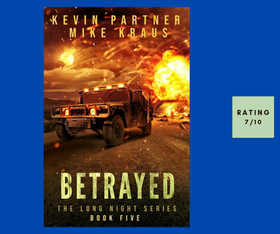 Kevin Partner & Mike Kraus Betrayed review