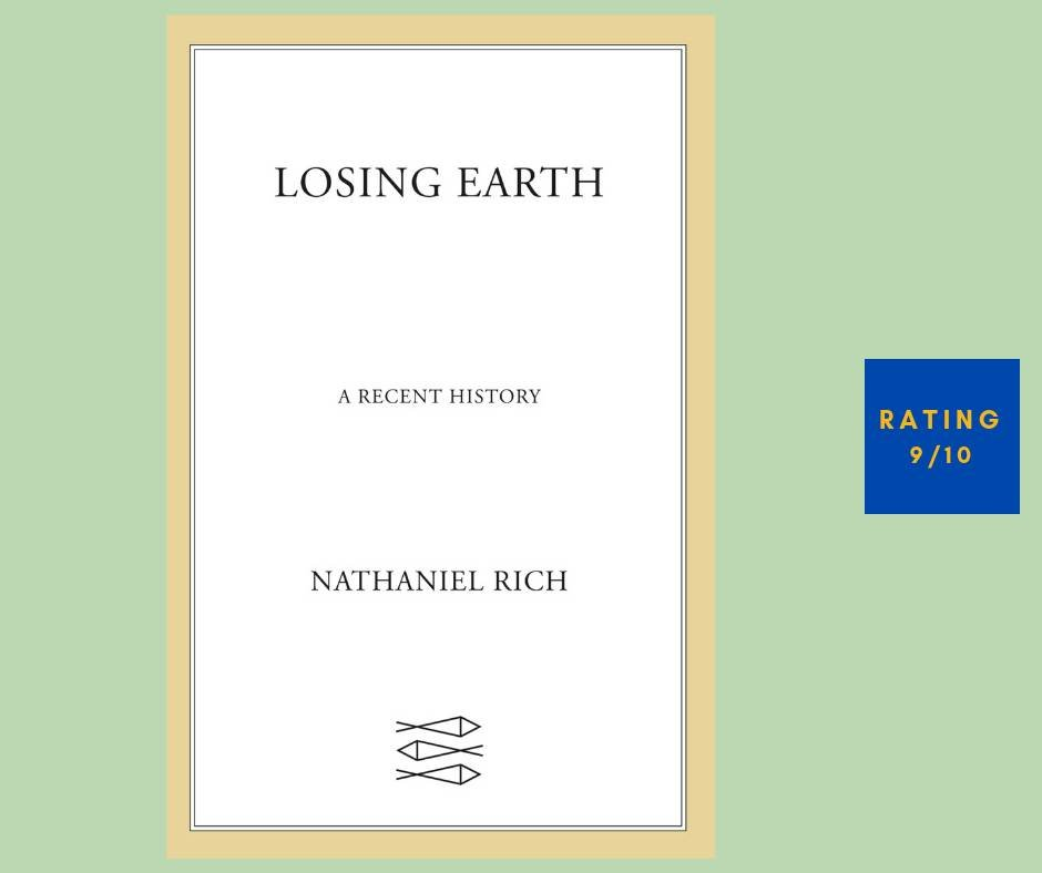 Nathaniel Rich Losing Earth review