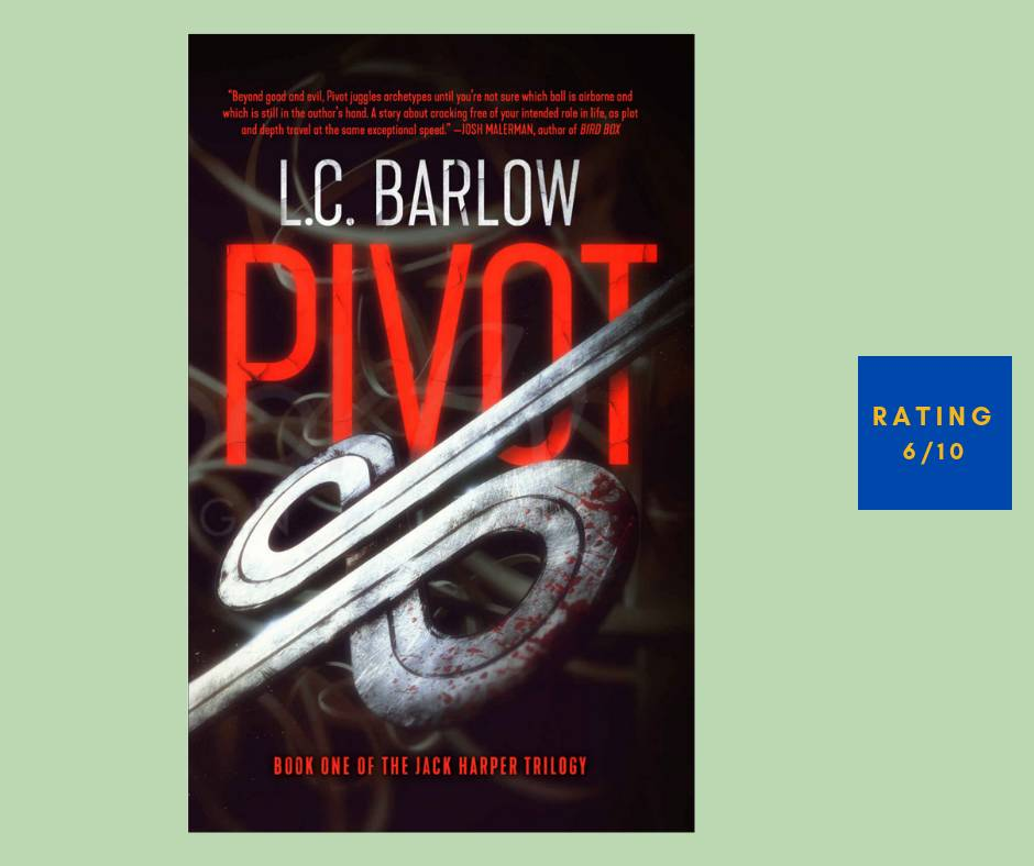 L. C. Barlow Pivot review