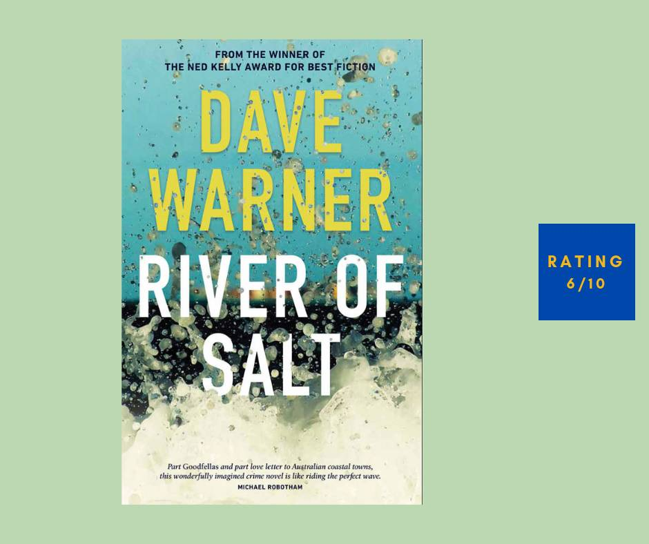 Dave Warner River of Salt review