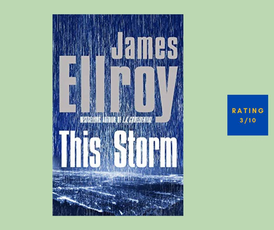 James Ellroy This Storm review