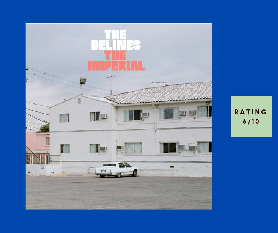 The Delines The Imperial review