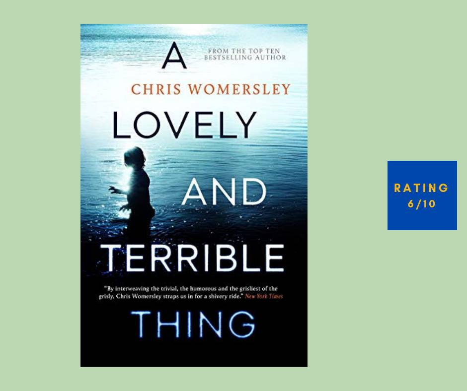 Chris Womersley A Lovely and Terrible Thing review
