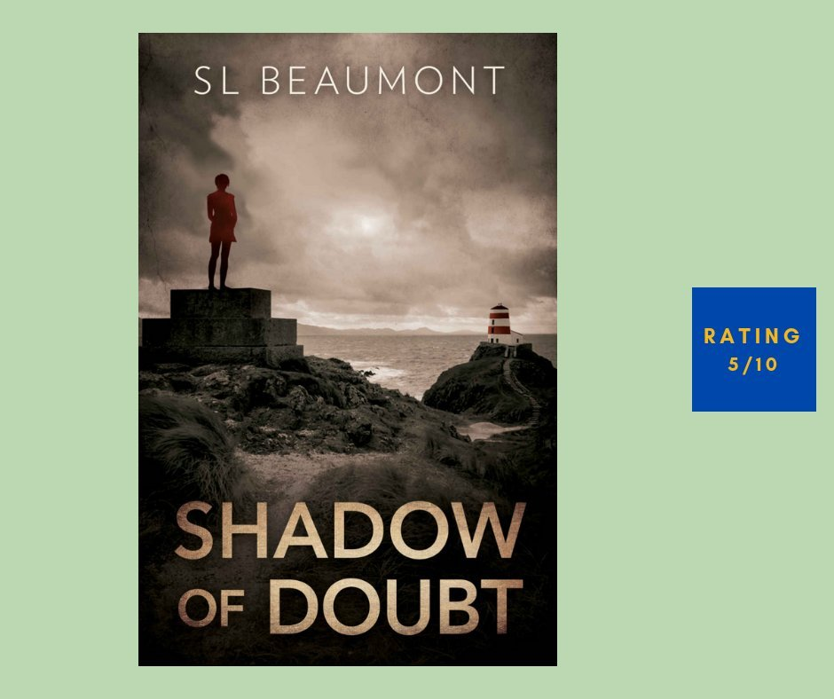 SL Beaumont Shadow of Doubt review