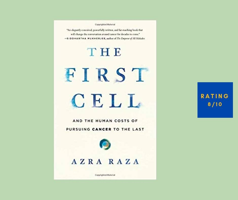 Azra Raza First Cell review