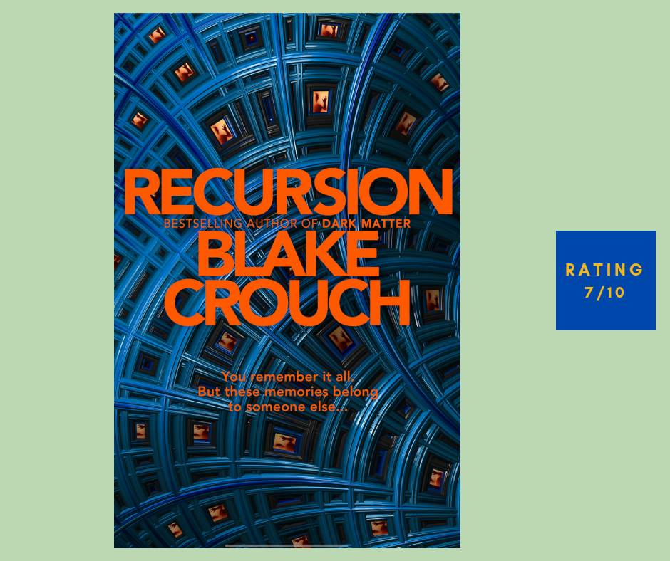 Blake Crouch Recursion review