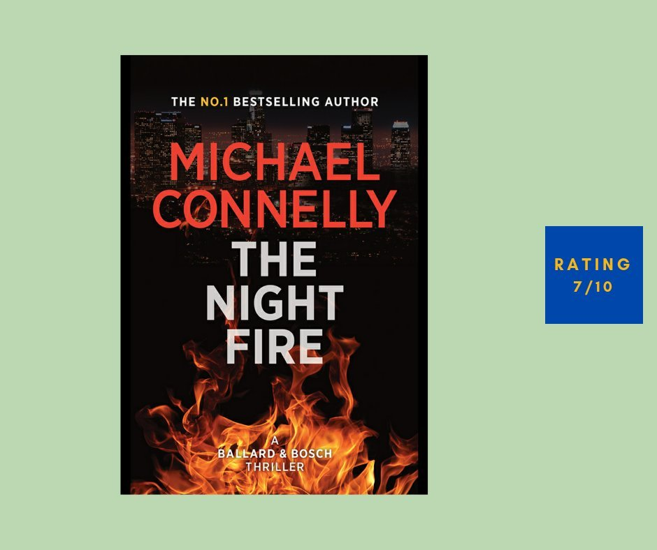 Michael Connelly The Night Fire review