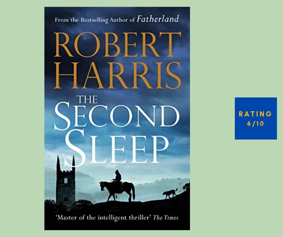 Robert Harris The Second Sleep review