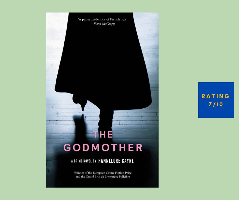 Hannelore Cayre The Godmother review