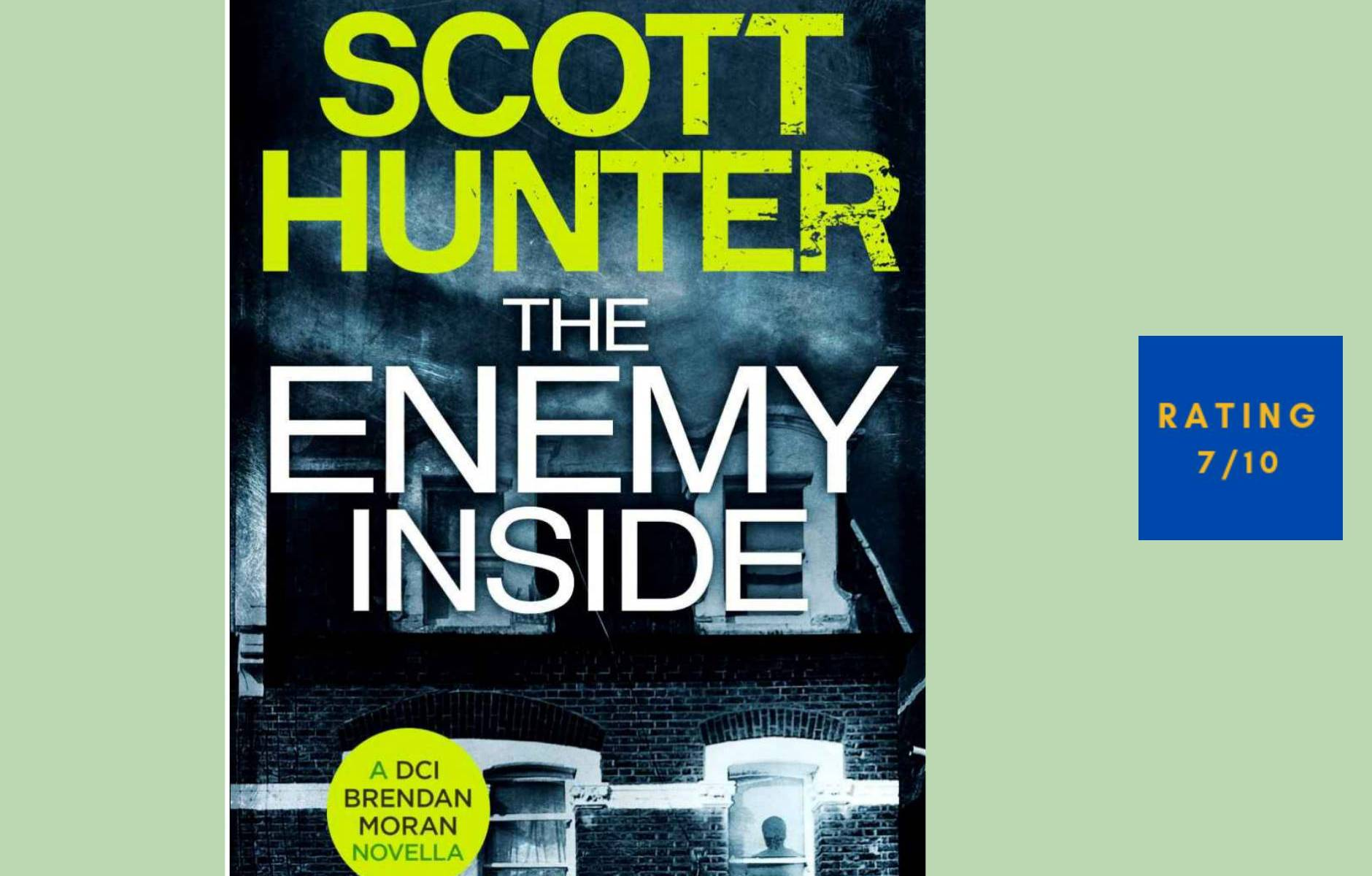 Scott Hunter The Enemy Inside review