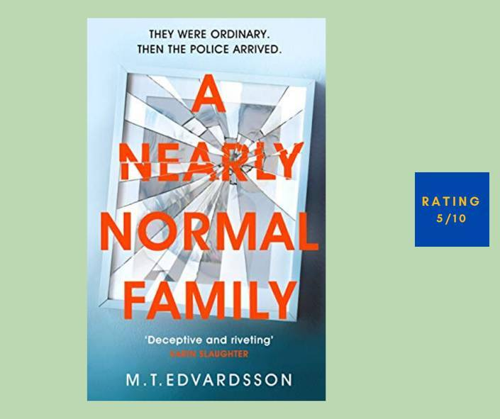 M. T, Edvardsson A Nearly Normal Family review