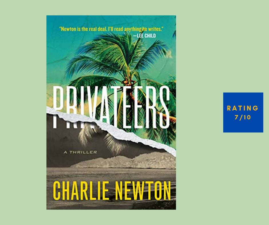 Charlie Newton Privateers review