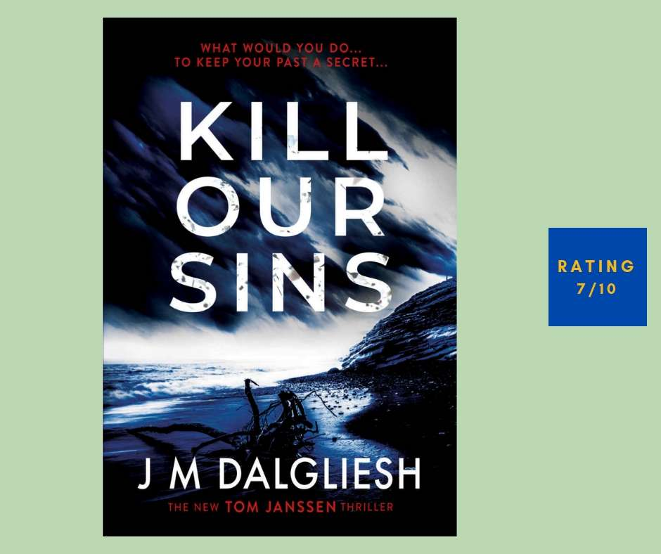 J.M. Dalgliesh Kill Our Sins review