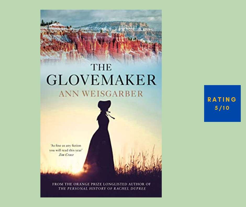 Ann Weisgarber The Glovemaker review