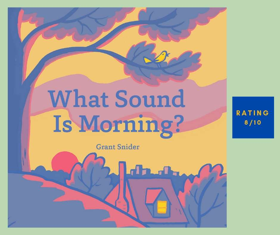 Grant Snider What Sound Is Morning review