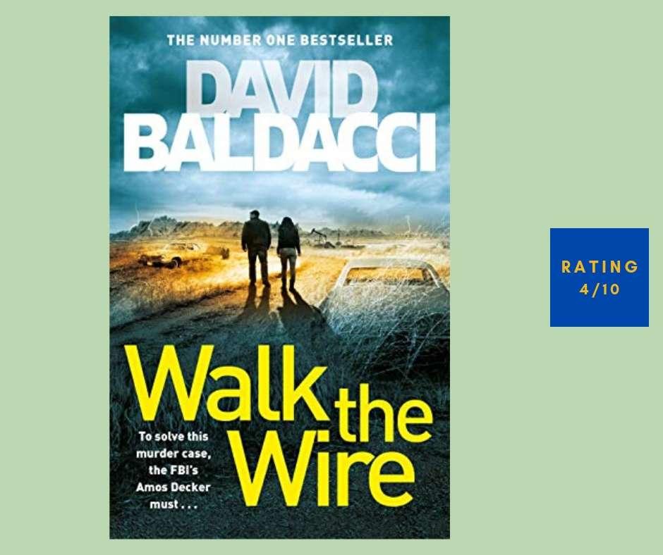 David Baldacci Walk the Wire review