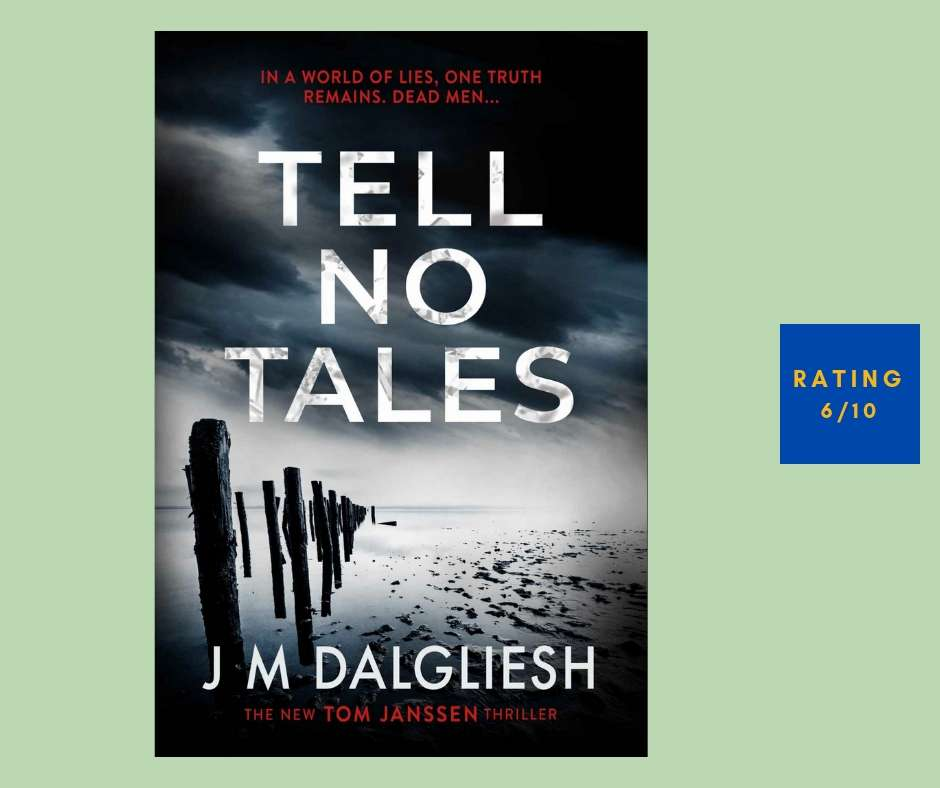 J. M. Dalgliesh Tell No Tales review