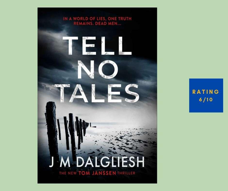 J. M. Dalgliesh Tell No Tales review