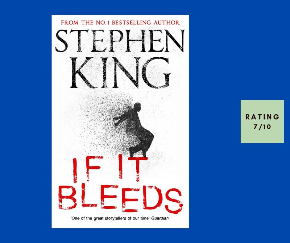 Stephen King If It Bleeds review