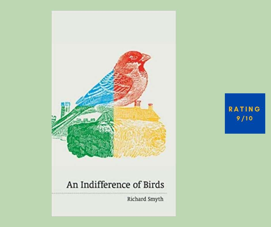 Richard Smyth An Indifference of Birds review