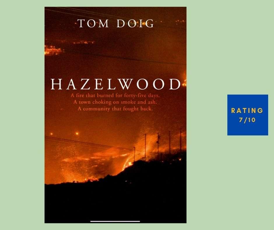 Tom Doig Hazelwood review