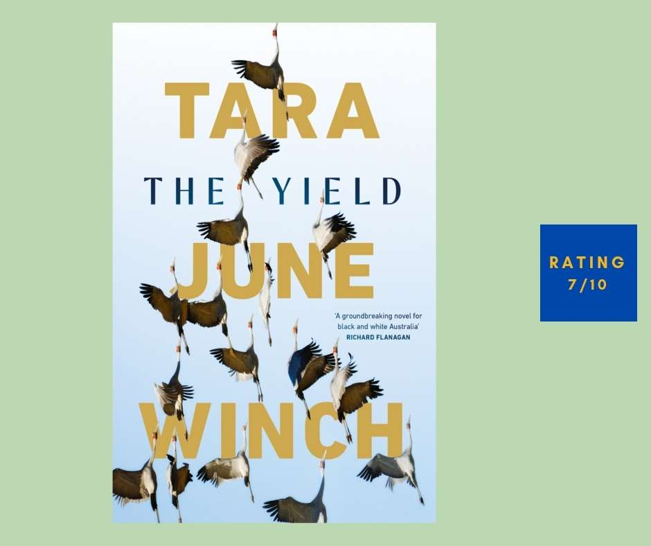 Tara June Winch The Yield review