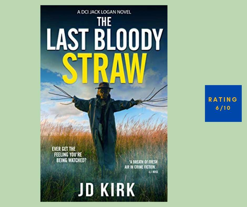 J D Kirk The Last Straw review